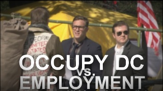 "OCCUPY DC vs. Employment Offers (""We can't do that"")"