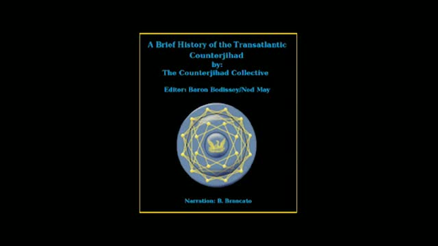 History of the counter jihad pt. 1