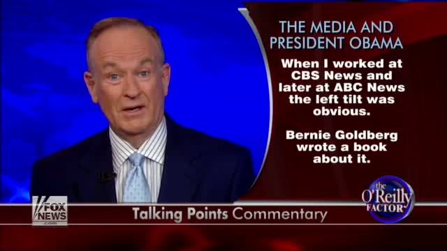 O'Reilly: Another sign media wants Obama re-elected