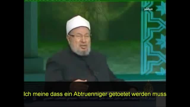 Al Qaradawi on the importance of the death for apostasy laws GERMAN SUBTITLES