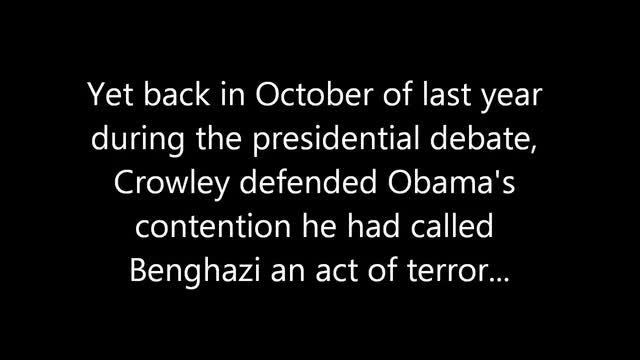 Crowley to Obama Advisor: &#039;Why Didn&#039;t the President Just Say, Yeah, Bengazi Was a Terrorist Attack?&#039;