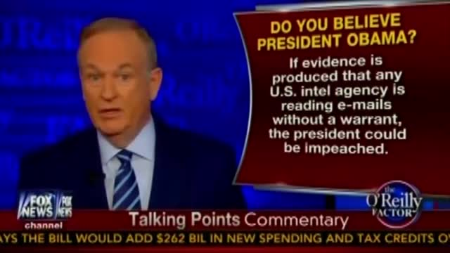 O'Reilly: Obama Could Be Impeached If Evidence Shows Intel Agency Read Emails Without Warrant