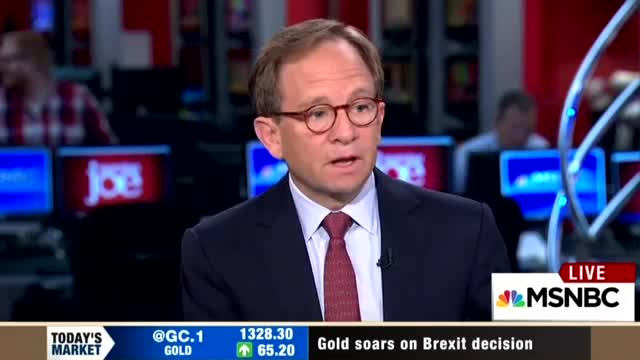 This MSNBC Guest Praised Brexit: Now Britain Can 'Live Its Own Destiny'