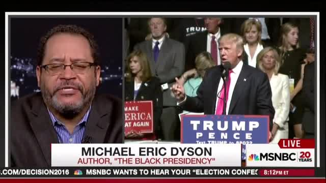 Michael Eric Dyson: 'Making America Great Again' is 'Code' for 'White Nationalism'